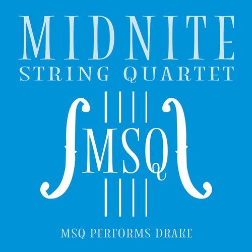 MSQ Performs Drake de Midnite String Quartet