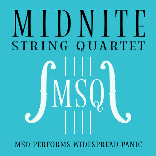 MSQ Performs Widespread Panic de Midnite String Quartet