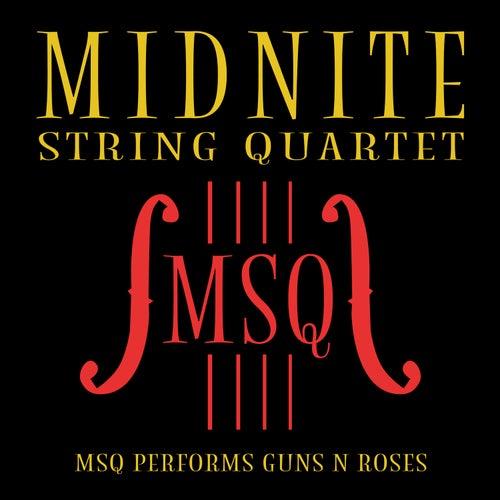 MSQ Performs Guns N' Roses de Midnite String Quartet