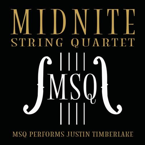 MSQ Performs Justin Timberlake de Midnite String Quartet