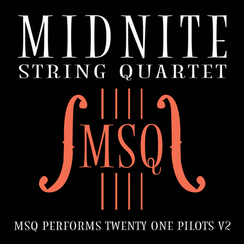 MSQ Performs Twenty One Pilots V2 de Midnite String Quartet