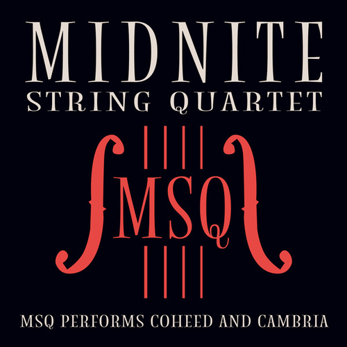 MSQ Performs Coheed and Cambria de Midnite String Quartet