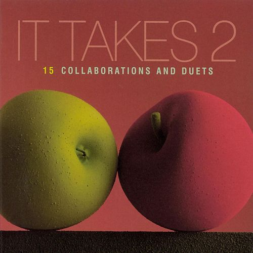 It Takes Two by Various Artists