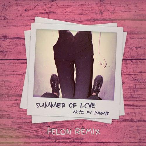 Summer Of Love (Felon Remix) fra NOTD