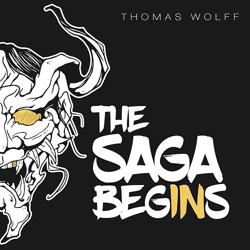 The Saga Begins by Thomas Wolff
