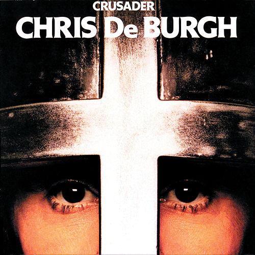 Crusader de Chris De Burgh