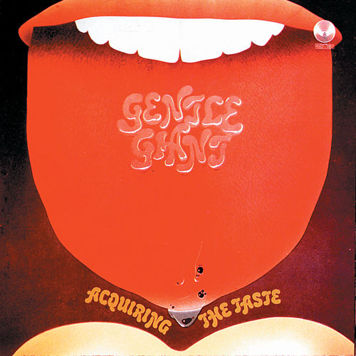 Acquiring The Taste by Gentle Giant