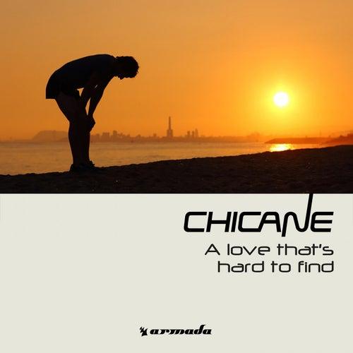 A Love That's Hard to Find von Chicane