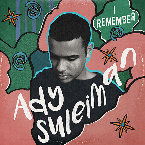 I Remember (EP) by Ady Suleiman