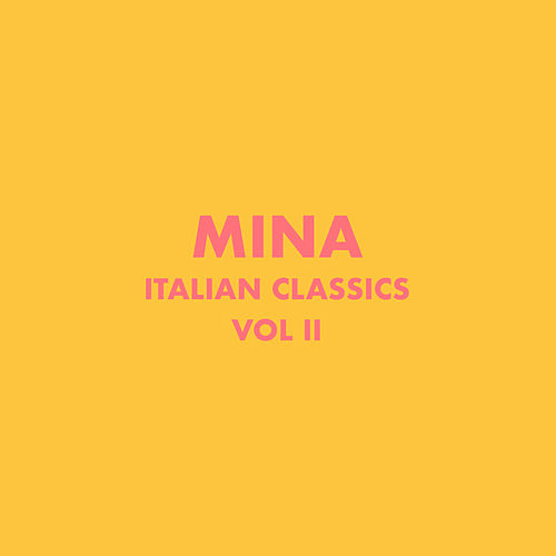 Italian Classics: Mina Collection, Vol. 2 de Mina