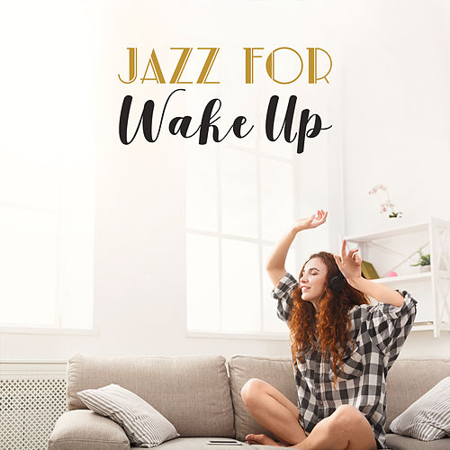 Jazz for Wake Up de Various Artists
