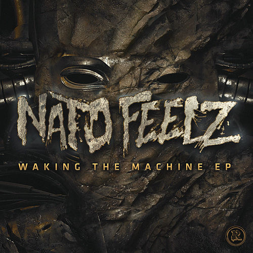 Waking the Machine EP by Nato Feelz