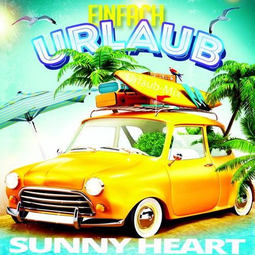 Einfach Urlaub (Remix) von Sunny Heart