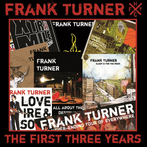 The First Three Years by Frank Turner
