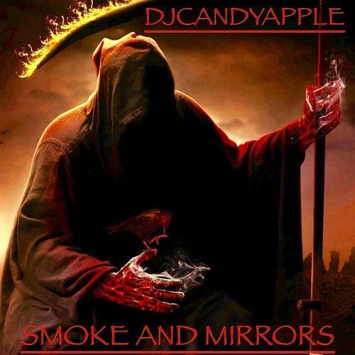 Smoke and Mirrors de DjCandyApple