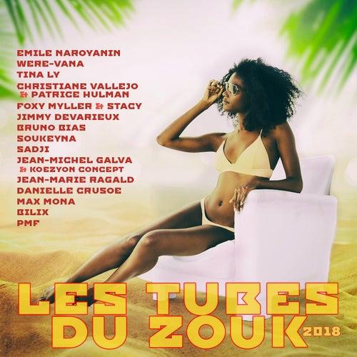 Les tubes du zouk 2018 by Various Artists