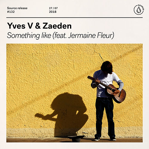Something Like (feat. Jermaine Fleur) von Yves V