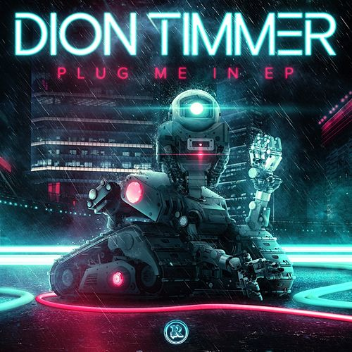 Plug Me In EP by Dion Timmer