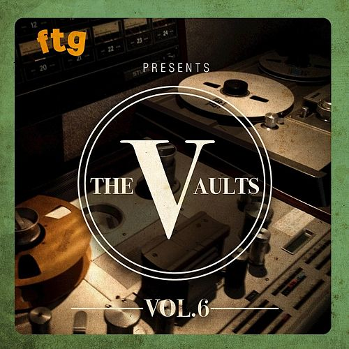 FTG Presents The Vaults Vol. 6 fra Various Artists