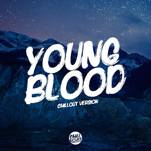 Youngblood (Chill Out Version) by Lady Tanaka