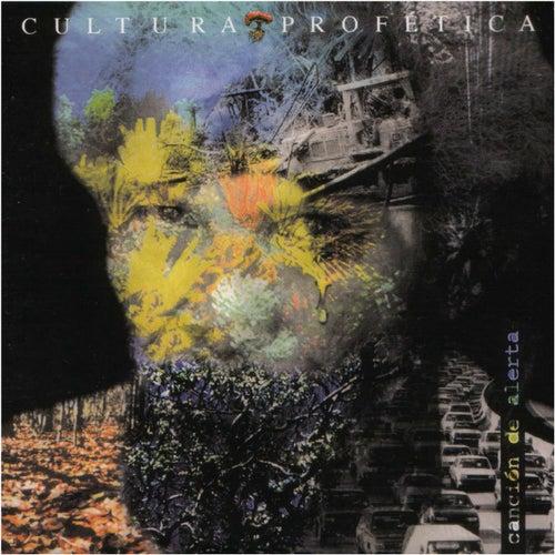 Canción de Alerta by Cultura Profetica
