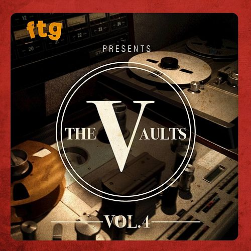 FTG Presents The Vault Vol. 4 de Various Artists