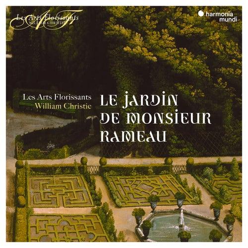 Le Jardin de Monsieur Rameau by Les Arts Florissants