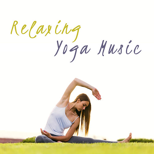 Relaxing Yoga Music by Relaxing Piano Music Consort