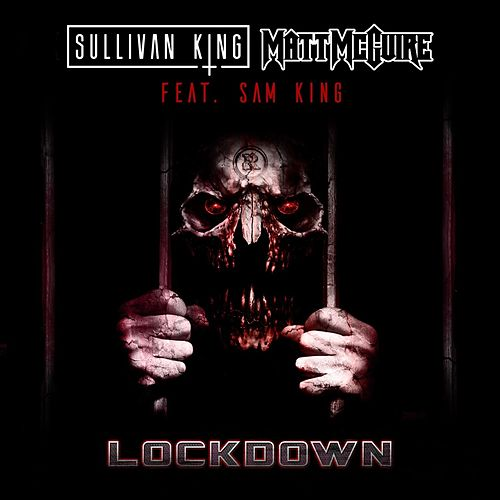 Lockdown by Sullivan King