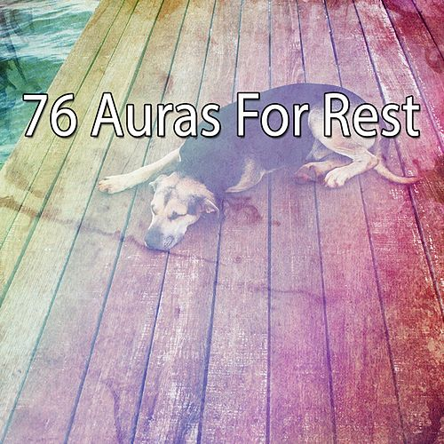 76 Auras For Rest von Best Relaxing SPA Music