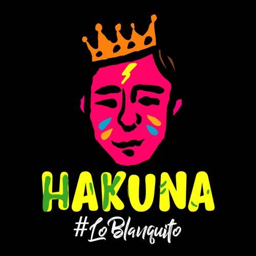 Hakuna de Lo Blanquito