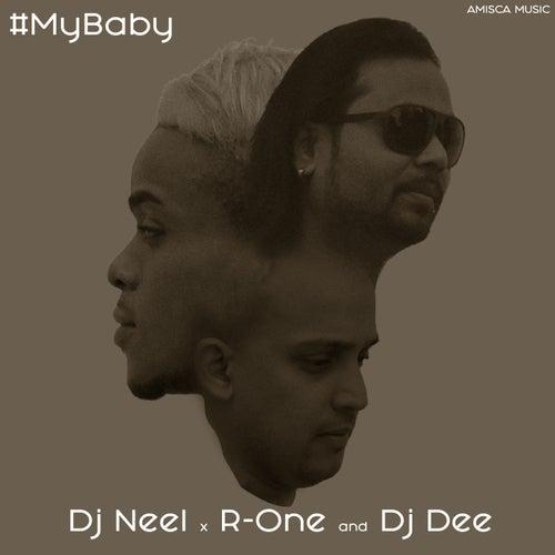 My Baby by DJ Neel