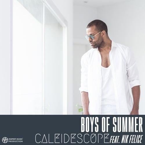 Boys of Summer von Caleidescope