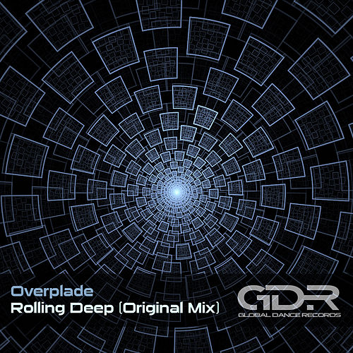 Rolling Deep by Overplade