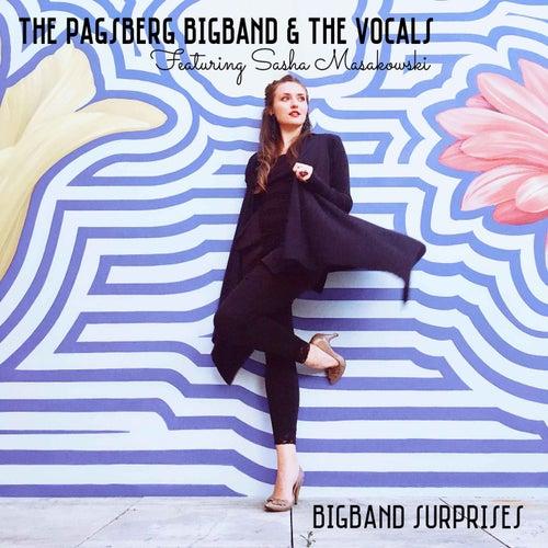 BigBand Surprises (feat. Sasha Masakowski) by The Pagsberg BigBand