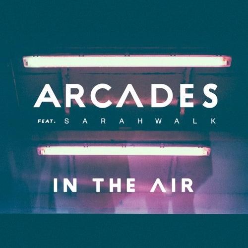 In The Air de The Arcades