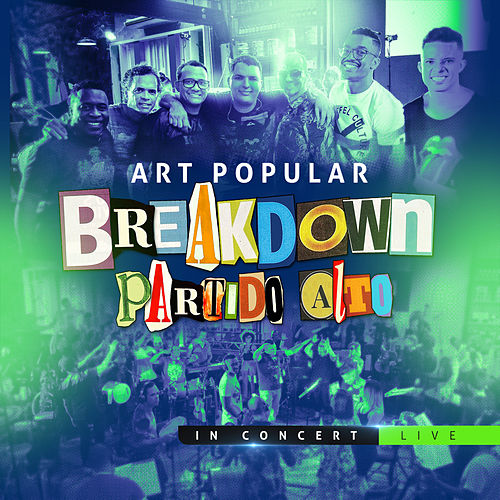 Breakdown Partido Alto in Concert (Live) de Art Popular