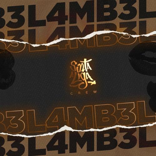 L4Mb3 de Sinta a Liga Crew