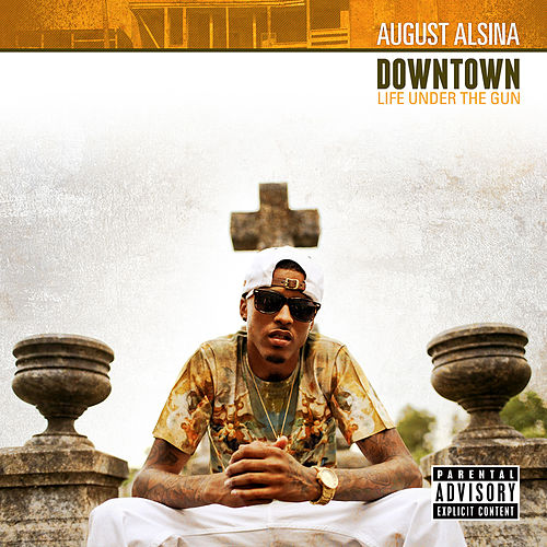 MUVE Sessions: 'Downtown: Life Under The Gun' by August Alsina