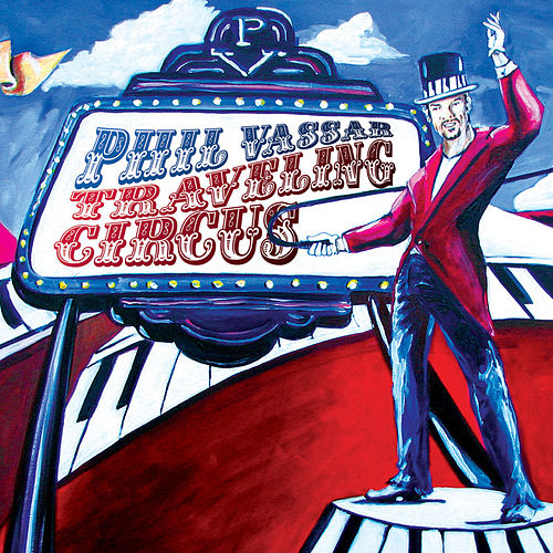 Traveling Circuis by Phil Vassar