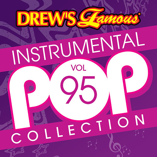 Drew's Famous Instrumental Pop Collection (Vol. 95) by The Hit Crew(1)