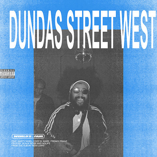 Dundas Street West by World's Fair