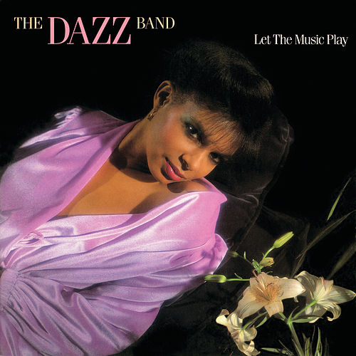 Let The Music Play by Dazz Band