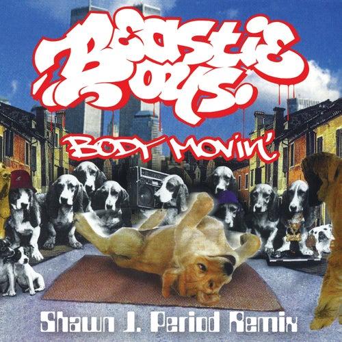Body Movin' (Shawn J. Period Remix) de Beastie Boys