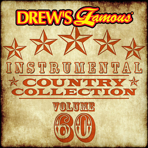Drew's Famous Instrumental Country Collection (Vol. 60) by The Hit Crew(1)