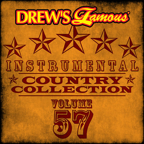 Drew's Famous Instrumental Country Collection (Vol. 57) by The Hit Crew(1)