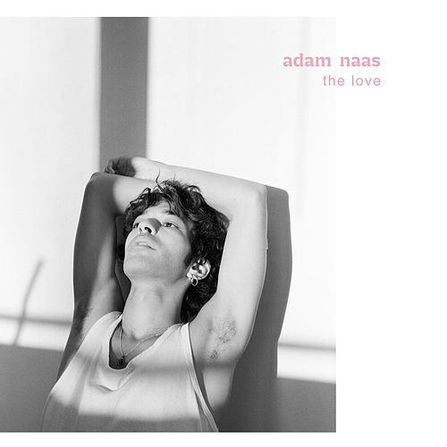 The Love de Adam Naas