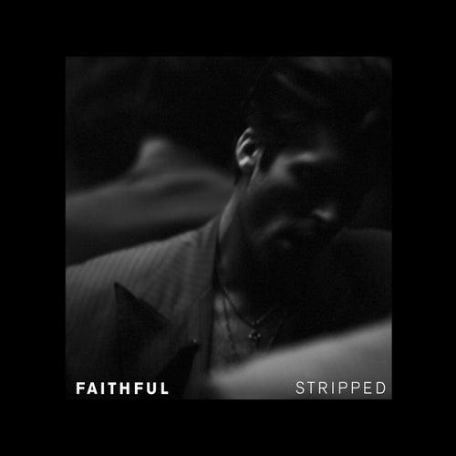 Faithful (Stripped) by Bobi Andonov