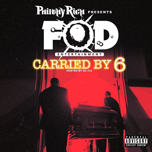 F.O.D. Presents: Carried By 6 von Various Artists