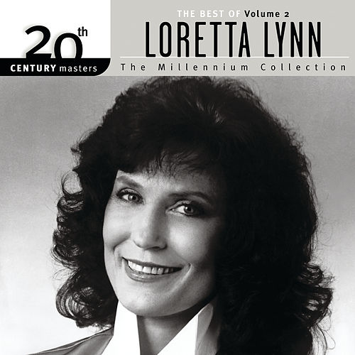 20th Century Masters: The Millennium Collection: The Best Of Loretta Lynn (Vol. 2) by Loretta Lynn